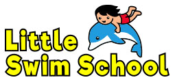 Little Swim School: Toddler and Kids Swimming Lessons